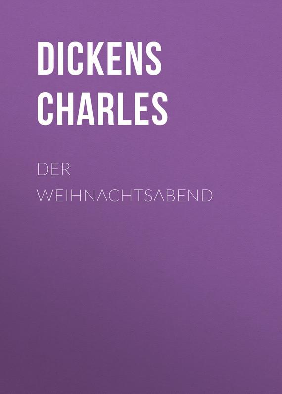 Чарльз Диккенс Der Weihnachtsabend дутики der spur der spur de034amde817