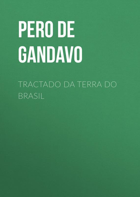 Tractado da terra do Brasil