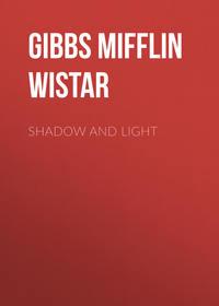 Gibbs Mifflin Wistar - Shadow and Light