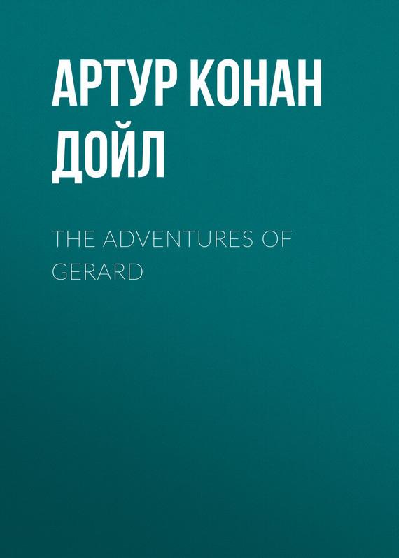 Артур Конан Дойл The Adventures of Gerard gerard way gerard way zero zero television all the time