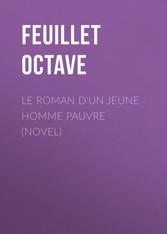 Feuillet Octave Le roman d'un jeune homme pauvre (Novel) feuillet mathieu network performance analysis