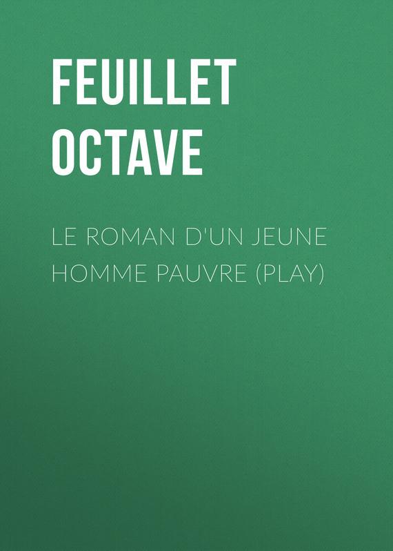 Le roman d'un jeune homme pauvre (Play)