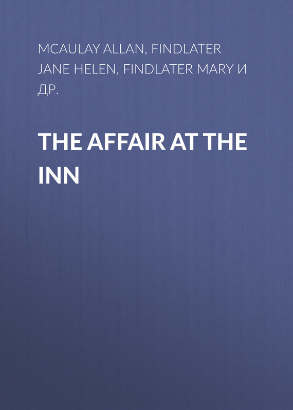 Findlater Jane Helen The Affair at the Inn affair