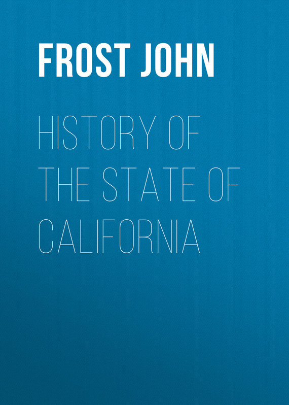 Frost John History of the State of California a natural history of california paper
