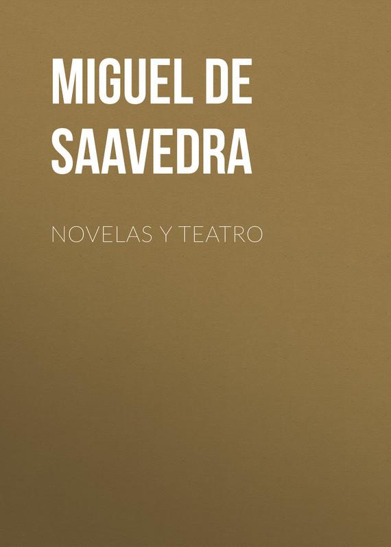цены Miguel de Cervantes Saavedra Novelas y teatro