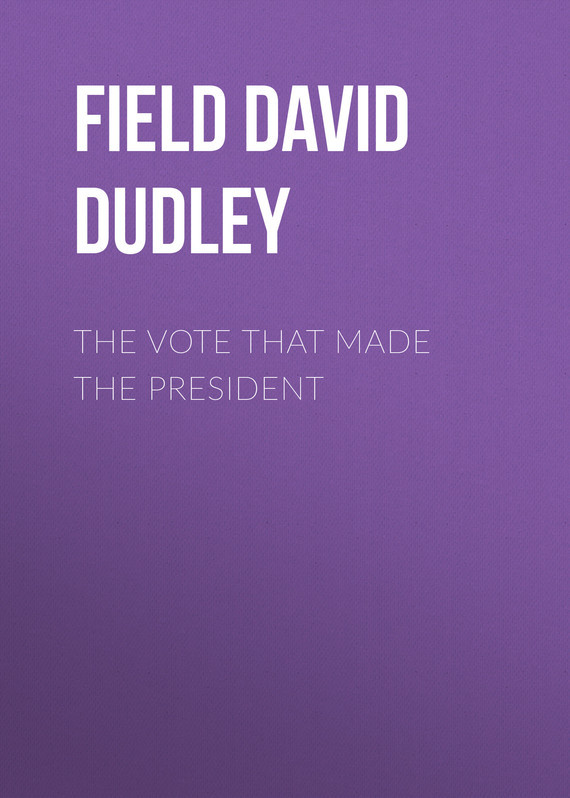 Field David Dudley The Vote That Made the President david jackman the compliance revolution