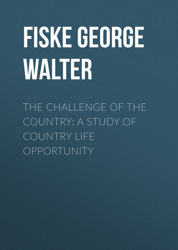 Fiske George Walter The Challenge of the Country: A Study of Country Life Opportunity enn vetemaa möbiuse leht teine raamat page 7