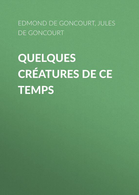 Edmond de Goncourt Quelques créatures de ce temps powe r supply for pws 0050 m sp382 ts 380w tested working good