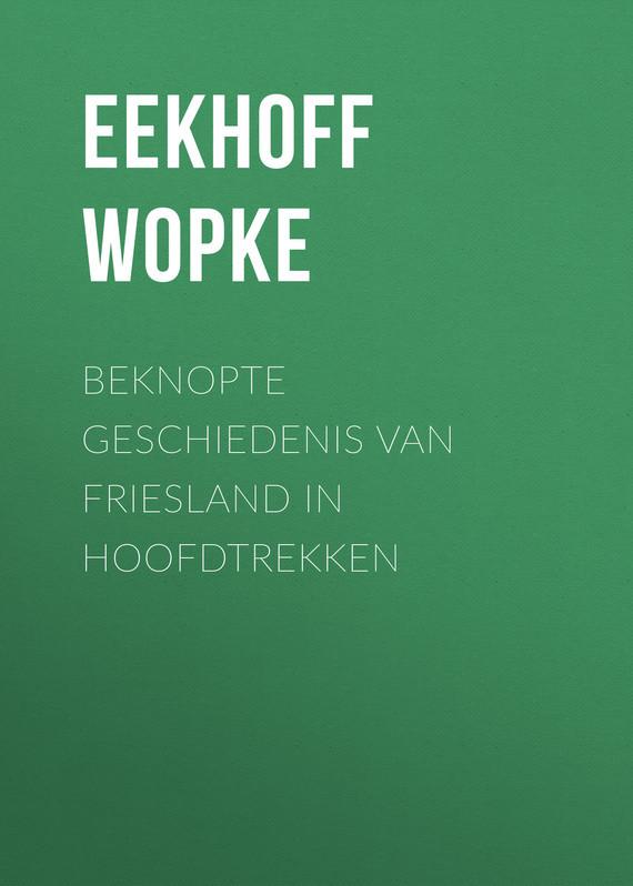 Beknopte Geschiedenis van Friesland in Hoofdtrekken