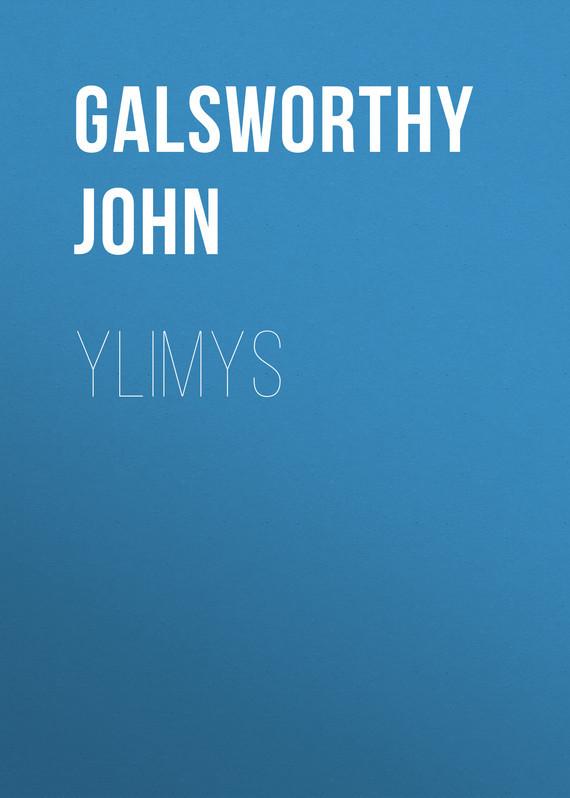 Galsworthy John Ylimys кондиционер для белья vernel концентрат супрем романс 1 2 л page 6 page 7 page 2 page 3 page 4 page 5 page 6 page 3 page 5 page 8