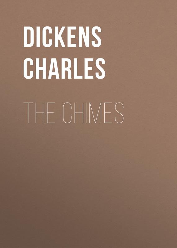 Чарльз Диккенс The Chimes чарльз диккенс sanoma merellä
