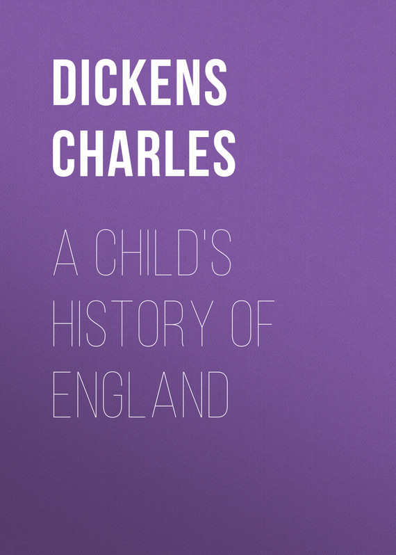 Чарльз Диккенс A Child's History of England macdonell a england their england