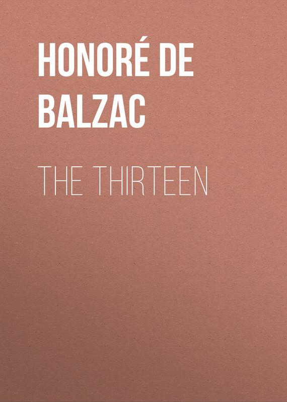 Оноре де Бальзак The Thirteen оноре де бальзак folk tales of napoleon
