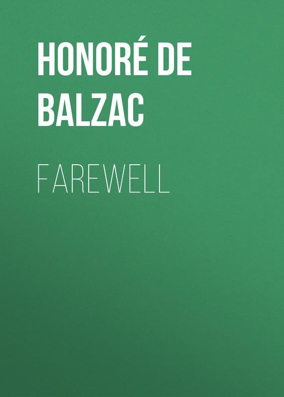 где купить Оноре де Бальзак Farewell по лучшей цене