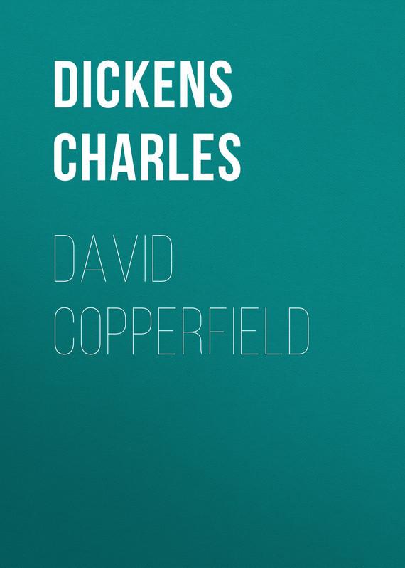 Чарльз Диккенс David Copperfield чарльз диккенс sanoma merellä