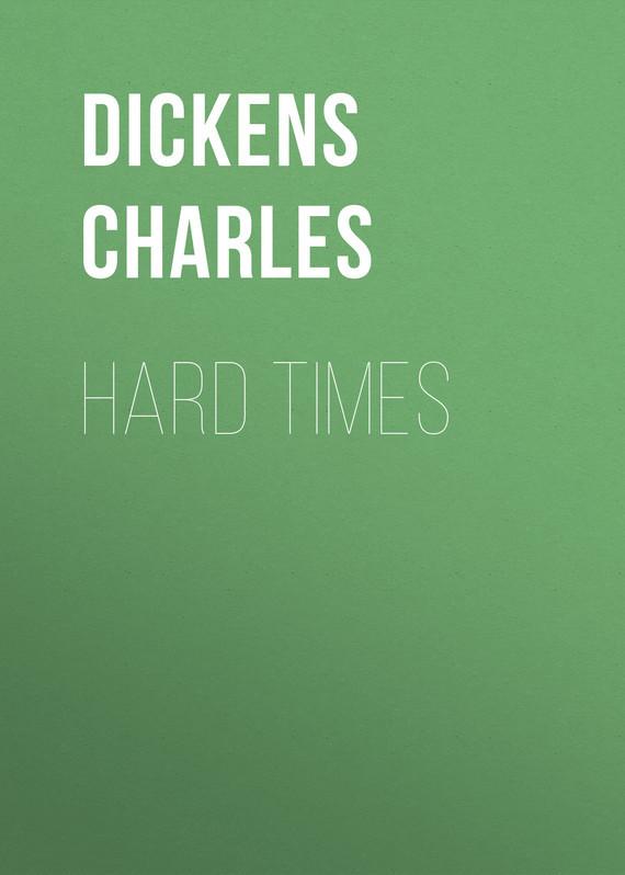 Чарльз Диккенс Hard Times чарльз диккенс sanoma merellä