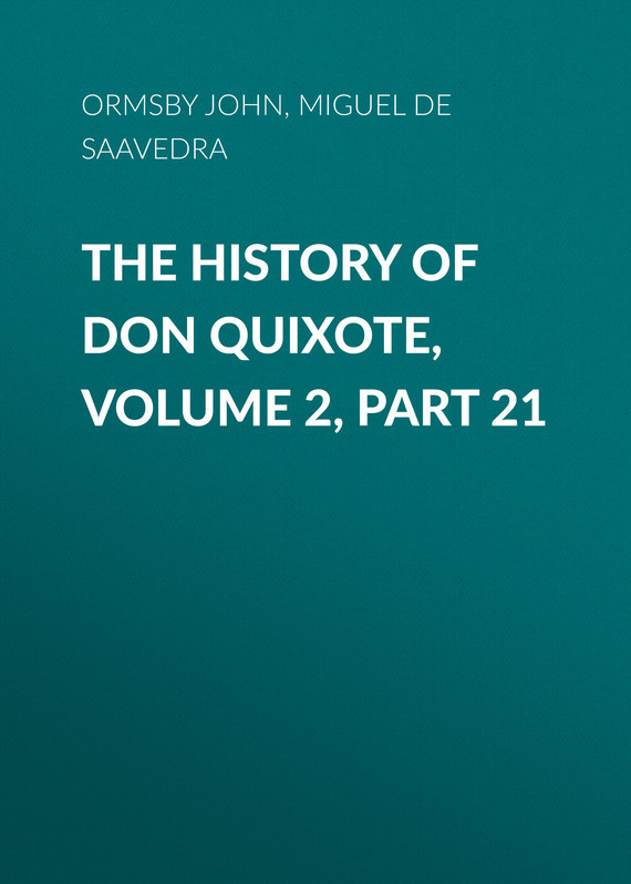 Miguel de Cervantes Saavedra The History of Don Quixote, Volume 2, Part 21 knights of sidonia volume 6