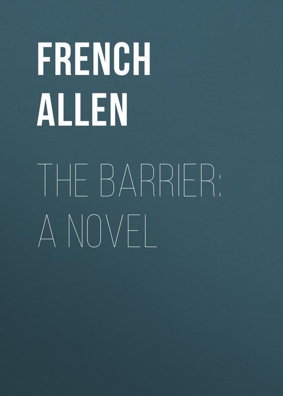 French Allen The Barrier: A Novel child l make me a jack reacher novel