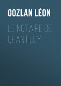 - Le notaire de Chantilly