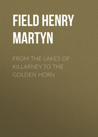 - From the Lakes of Killarney to the Golden Horn