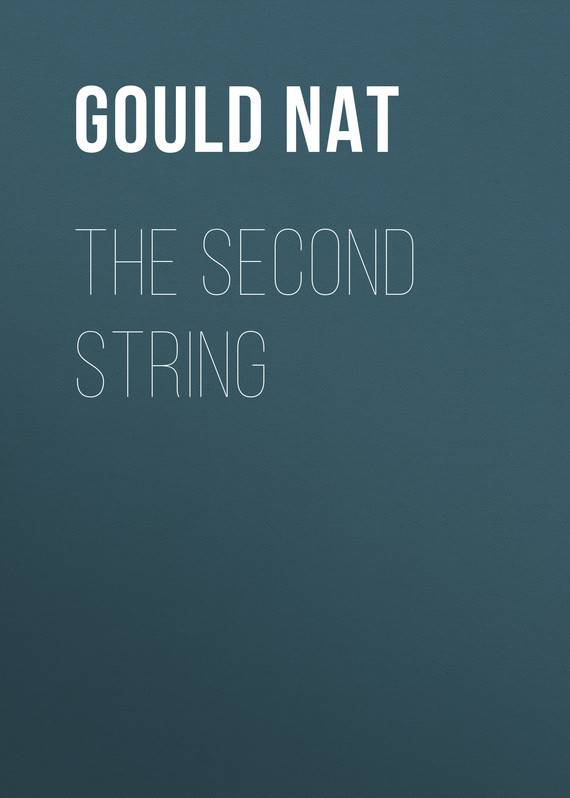 Gould Nat The Second String