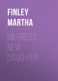 Finley Martha - Mildred's New Daughter