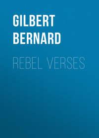 Gilbert Bernard - Rebel Verses