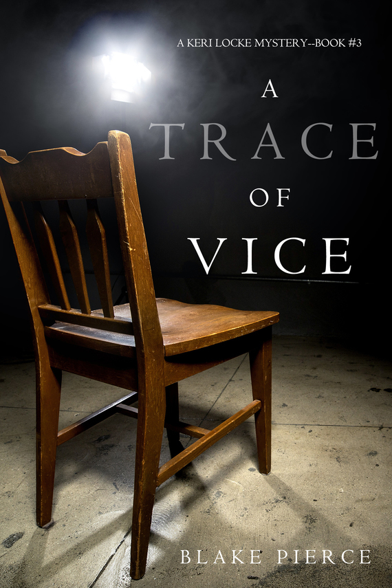 Блейк Пирс A Trace of Vice the girl with all the gifts