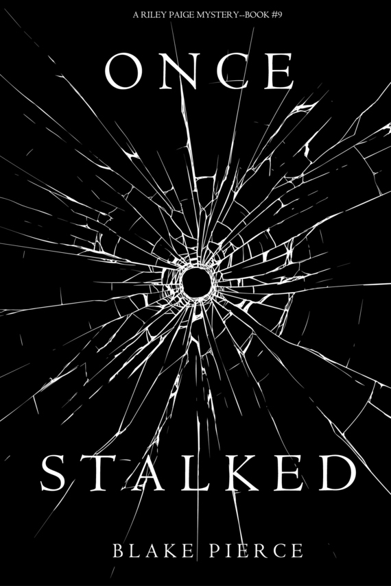 Блейк Пирс Once Stalked блейк пирс once craved
