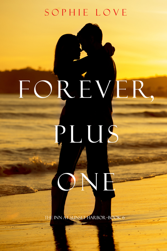 Sophie Love Forever, Plus One foolish lessons in life and love