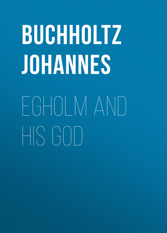 Buchholtz Johannes Egholm and his God johannes fink karl polymeric sensors and actuators