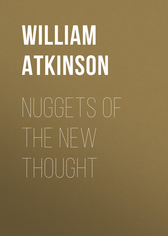Atkinson William Walker Nuggets of the New Thought the rift walker