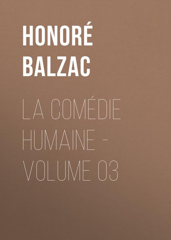 Оноре де Бальзак La Comédie humaine – Volume 03 gantz volume 34