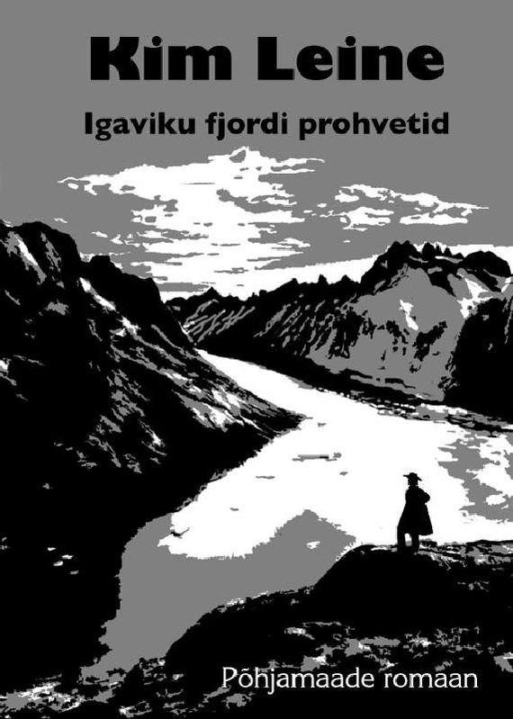 Kim Leine Igaviku fjordi prohvetid hankook optimo k715 195 60 r15 88t