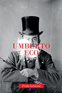 Умберто Эко - Praha kalmistu