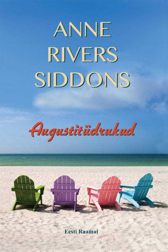 цены Anne Rivers Siddons Augustitüdrukud