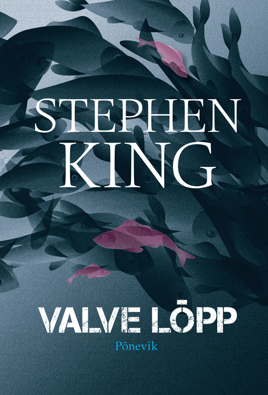 Стивен Кинг Valve lõpp ISBN: 9789949393008 brady catalog number m 143 427