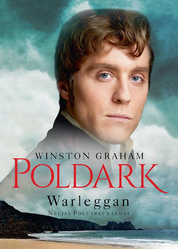 Winston Graham Warleggan. Neljas Poldarki raamat