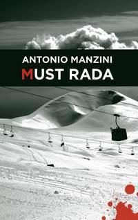 Antonio Manzini - Must rada