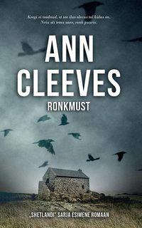 Ann Cleeves - Ronkmust