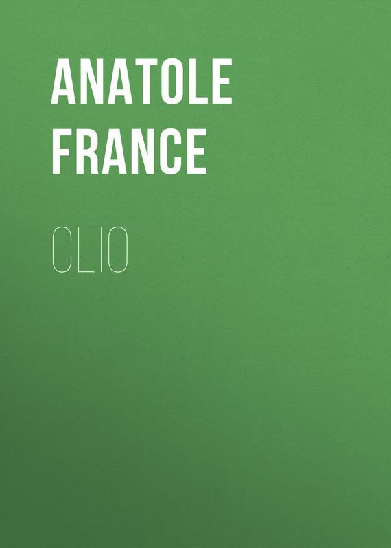 Anatole France Clio anatole france les dieux ont soif
