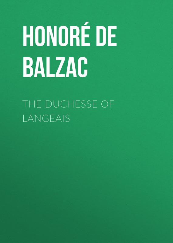 Оноре де Бальзак The Duchesse of Langeais оноре де бальзак folk tales of napoleon
