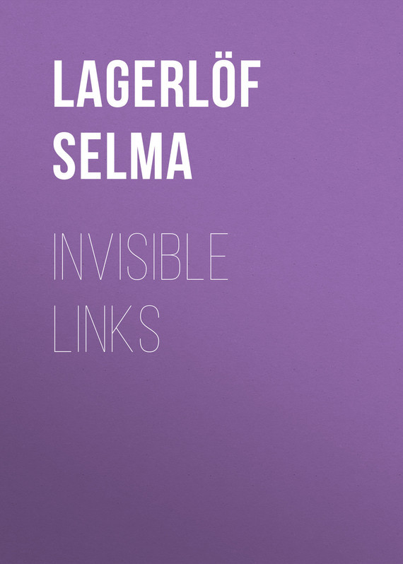 Lagerlöf Selma Invisible Links циферблатный индикатор links 0 1mm 0 001mm8