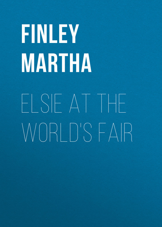 Finley Martha Elsie at the World's Fair robert finley robert finley goin platinum