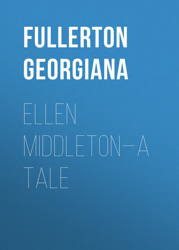Fullerton Georgiana Ellen Middleton—A Tale winter s tale