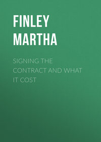 Finley Martha - Signing the Contract and What it Cost