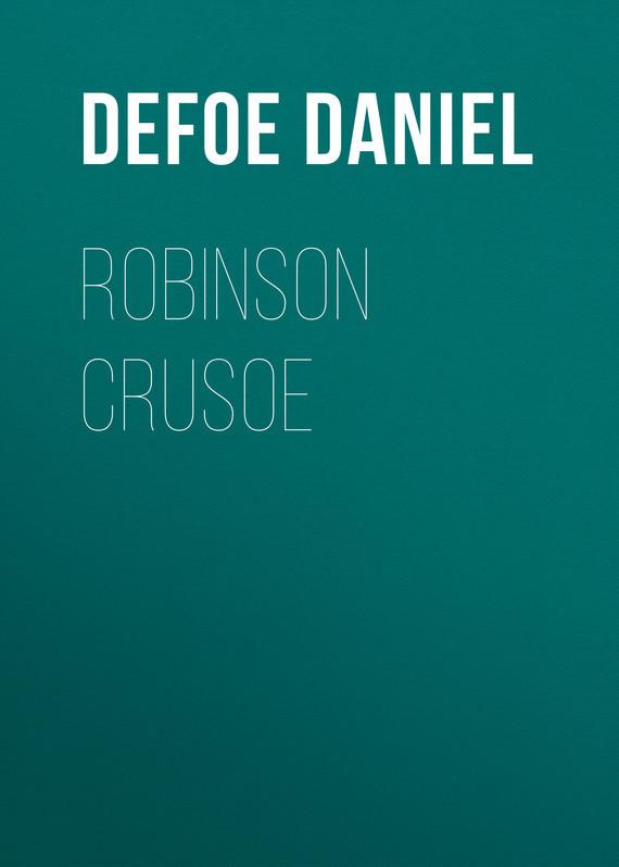 Даниэль Дефо Robinson Crusoe swiss family robinson