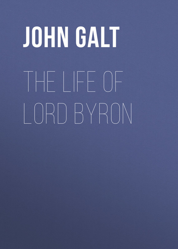 John Galt The Life of Lord Byron декор lord vanity quinta mirabilia grigio 20x56