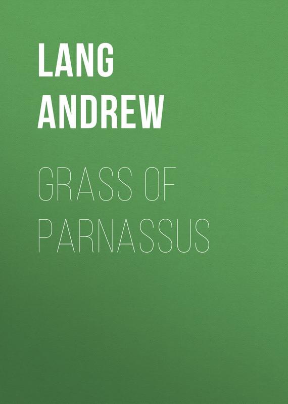 Lang Andrew Grass of Parnassus lang andrew grass of parnassus
