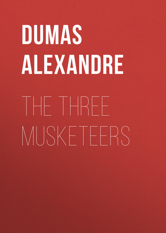 Dumas Alexandre The Three Musketeers dumas alexandre the royal life guard or the flight of the royal family